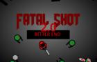 Fatal Shot 2.0