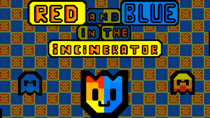 Red And Blue In The Incinerator