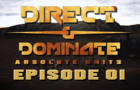 Direct & Dominate: EP01