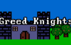 Greed Knights