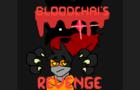 Bloodchai's Revenge