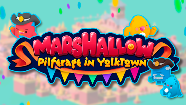 Marshallow: Pilferage in YolkTown