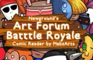 Comic Reader- Art Forum Battle Royale Volume 1