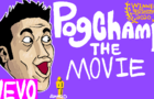 PogChamp: The Movie!
