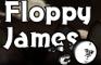 Floppy James