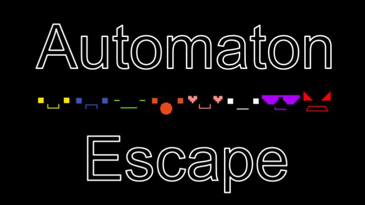 Automaton Escape