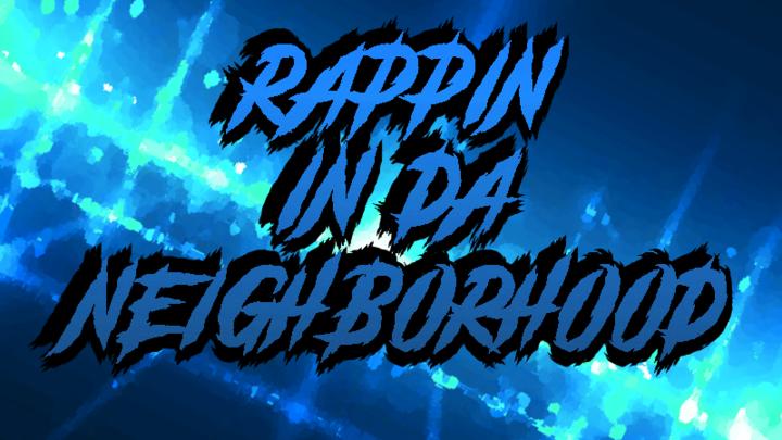 Rappin' In Da' Neighborhood