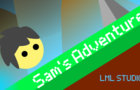Sam's Adventure