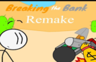 Breaking the Bank Remake Scratch HTML5 Edition