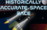 Historically Accurate Space Race
