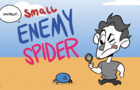 small ENEMY SPIDER