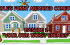 """KYLE'S FUNNY ANIMATED COMEDY EP 1 """"YOUR OWN WORST ENEMIES"""""""