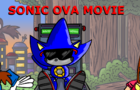 Sonic the OVA Movie in 8 minutes