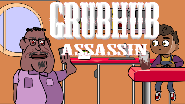 Grubhub Assassin