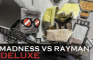 Madness vs Rayman DELUXE