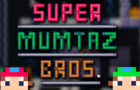 Super Mumtaz Bros.