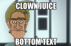 clown juice