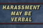PSA: Sexual Harrassment