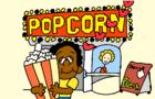 Popcorn! | reanimated