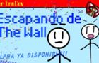 Escapando de the wall 1.3