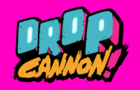 Drop Cannon