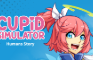💘Cupid Simulator: Humans Story (spin-off)