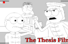 Thesis Animatic: The Thesis Film