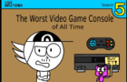 The Worst Video Game Console of All Time