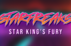 Starfreaks: Wrath of the Star King