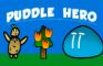 Puddle Hero