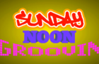 Sunday Noon Groovin | DEFINITELY REAL GAMEPLAY
