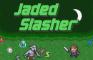 Jaded Slasher
