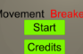 Movement Breaker