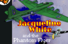 Jacquelin White and the Phantom Flyer