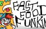 FAST FOOD FUNKIN'