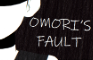 Omori's fault