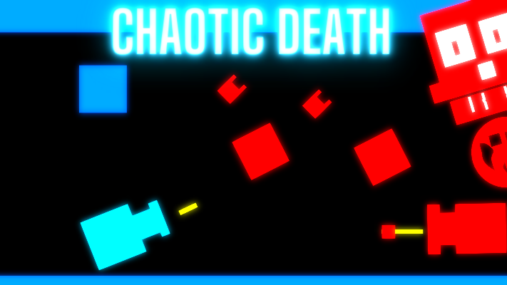 Chaotic Death #WowieJam3