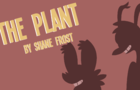 The Plant - a game grumps animatic