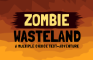 Zombie Wasteland Text-Adventure