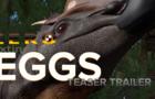 Eggs Teaser