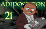 Adipositron #21 The wandering Servant Part 1