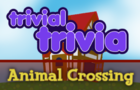 Trivial Trivia! Animal Crossing