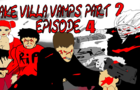Lake Villa Vamps 2: EPISODE 4