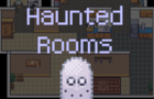 Haunted Rooms