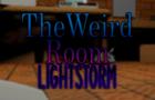 The Weird Room: Lightstorm