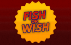 Fish or Wish
