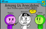 "Among Us ""Anecdotes"" (but Thanos goes SICKO MODE)"