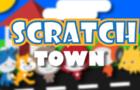 Scratch Town!