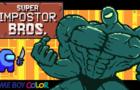 SUPER IMPOSTOR BROS.