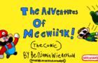 The Adventures of Meewiiak! (The Comic)